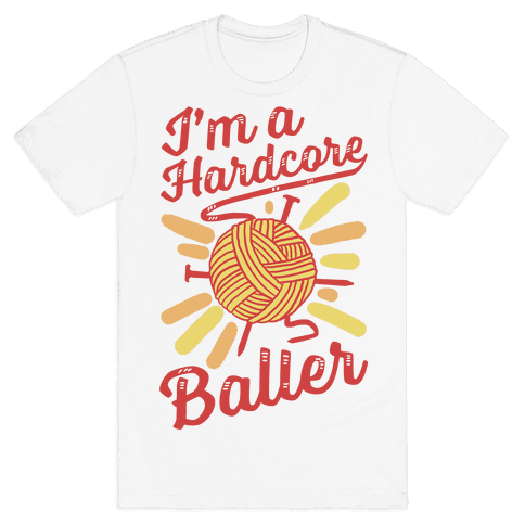 I'm a Hardcore Baller