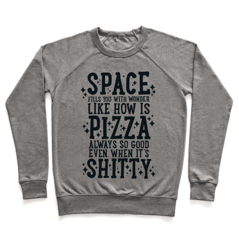 Space Fills You With Wonder Pullover