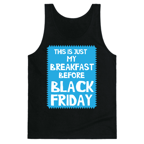 Black Friday Breakfast Tank Top