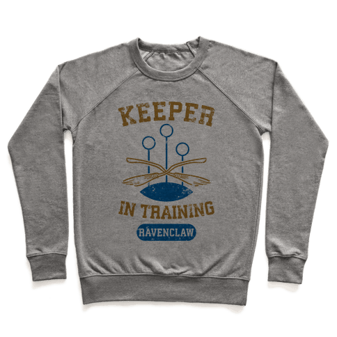 Keeper In Training (Ravenclaw) Pullover