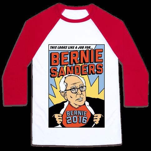 Super Hero Bernie Sanders 2016 Baseball Tee