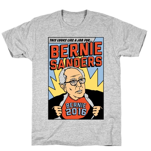 Super Hero Bernie Sanders 2016 T-Shirt