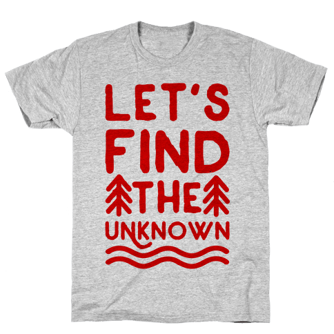 Let's Find the Unknown Mens T-Shirt