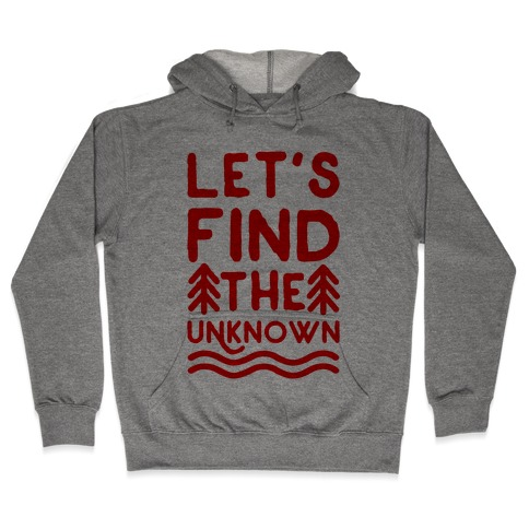 Let's Find the Unknown Hooded Sweatshirt