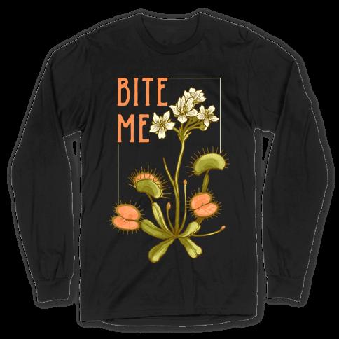 Bite Me Venus Flytrap Long Sleeve T-Shirt