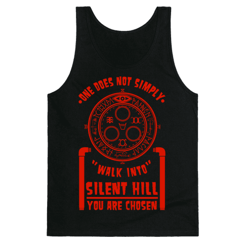 One Does Not Simply Walk Into Silent Hill Tank Top