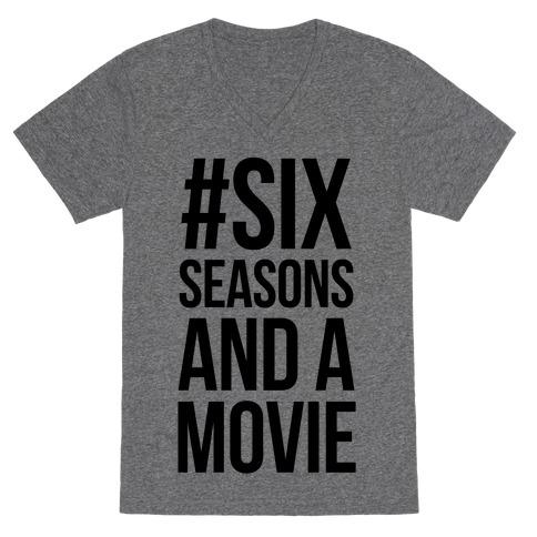 Six Seasons and a Movie V-Neck Tee Shirt