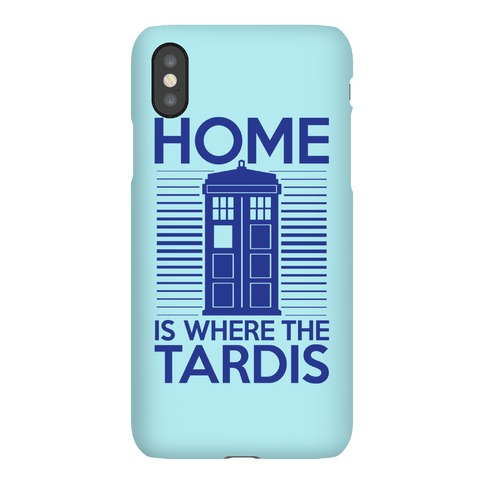 Home Is Where The Tardis Phone Case