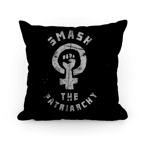 Smash The Patriarchy Pillow