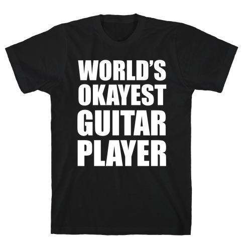 World's Okayest Guitar Player T-Shirt