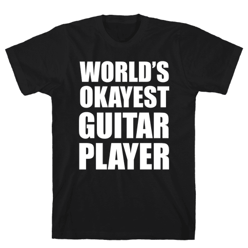 World's Okayest Guitar Player Mens T-Shirt