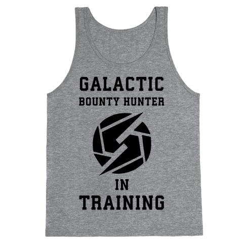 Galatic Bounty Hunter In Training Tank Top