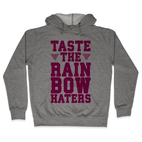 Taste The Rainbow Hooded Sweatshirt