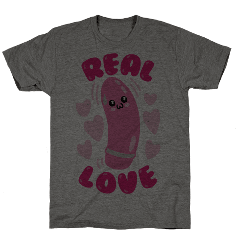 Real Love Mens T-Shirt