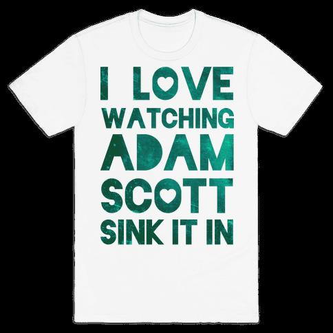 I Love Watching Adam Scott Mens T-Shirt