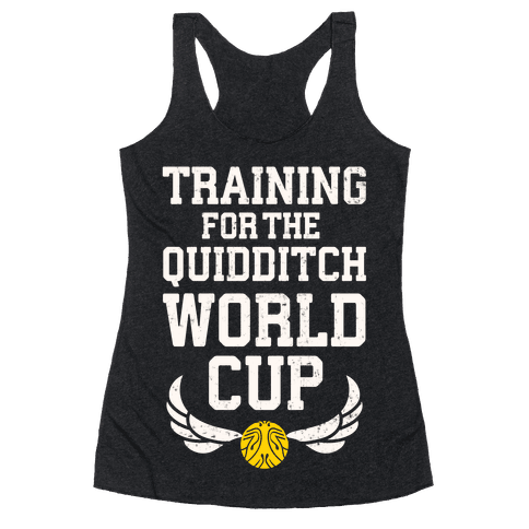 Training For The Quidditch World Cup Racerback Tank Top
