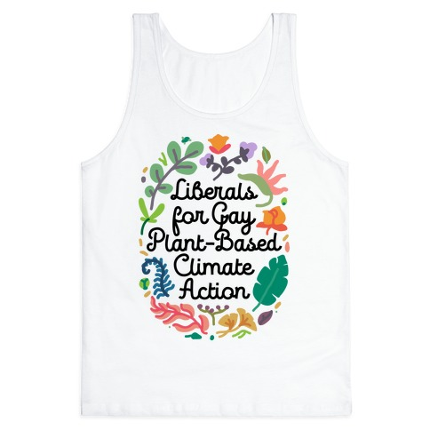 Liberals For Gay Plant-Based Climate Action Tank Top
