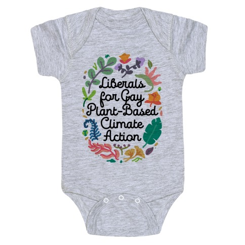 Liberals For Gay Plant-Based Climate Action Baby Onesy