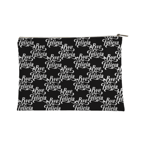 Bye Felicia Pattern Accessory Bag