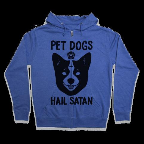 Pet Dogs Hail Satan Corgi Zip Hoodie