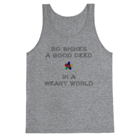 So Shines a Good Deed Tank Top