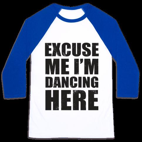 I'm Dancing Here (Tank) Baseball Tee