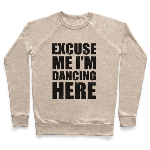I'm Dancing Here (Tank) Pullover