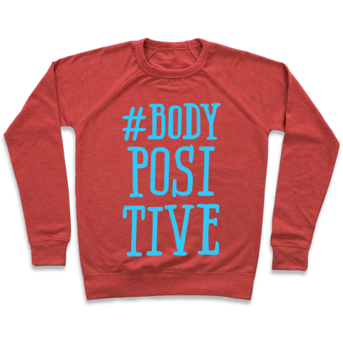 #Body Positive Pullover