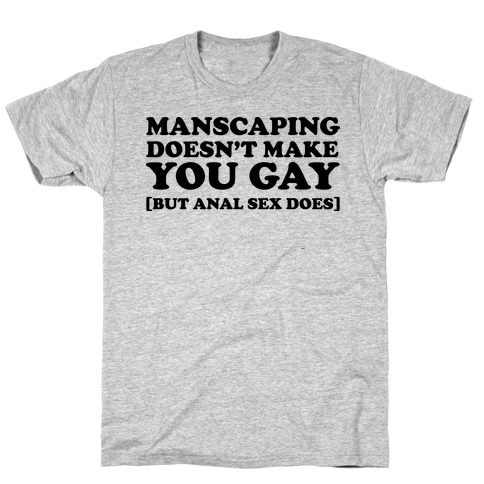 The truth about Manscaping T-Shirt