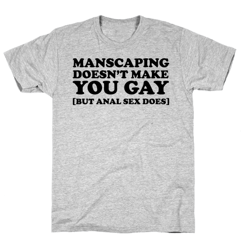The truth about Manscaping Mens T-Shirt