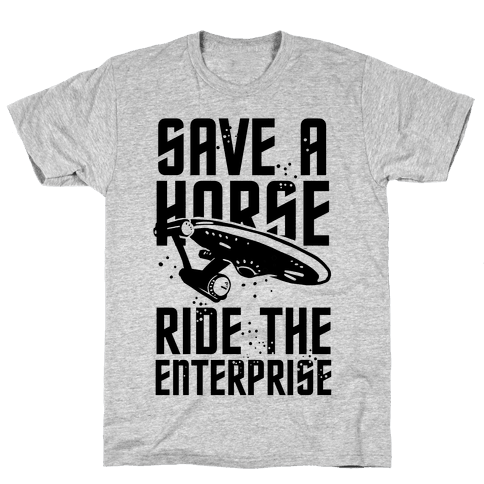 Save A Horse Ride The Enterprise Mens T-Shirt