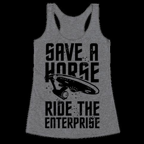 Save A Horse Ride The Enterprise Racerback Tank Top
