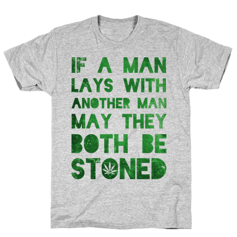 May They Be Stoned Mens T-Shirt