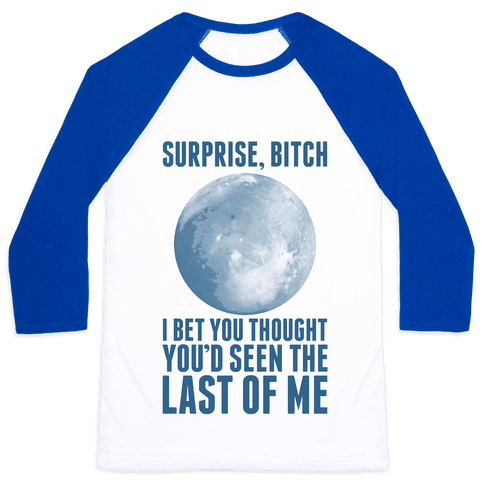 Surprise, Bitch (Pluto) Baseball Tee