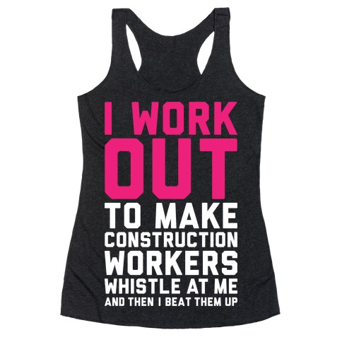 Construction Workers Racerback Tank Top