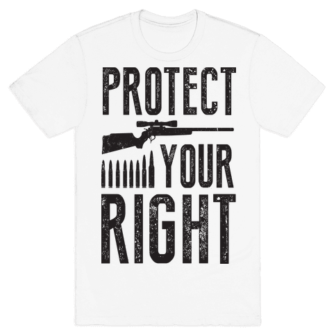 Protect Your Right Mens T-Shirt