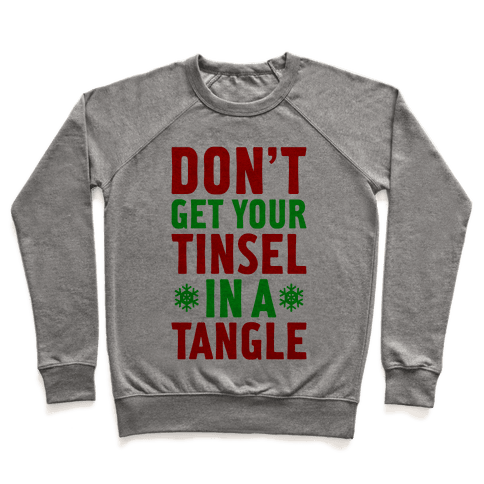 Don't Get Your Tinsel In A Tangle Pullover