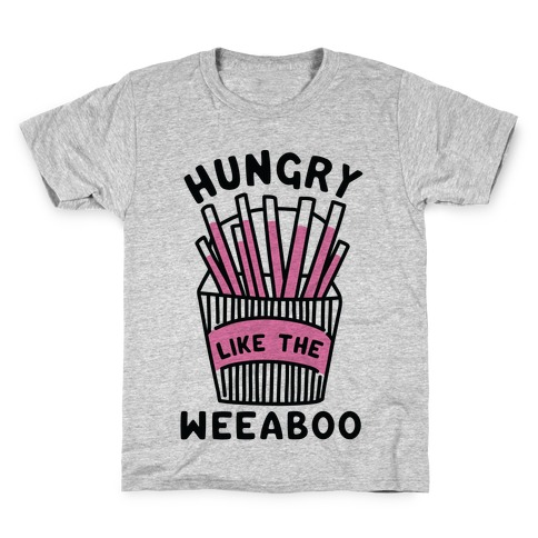 Hungry Like The Weaboo Kids T-Shirt