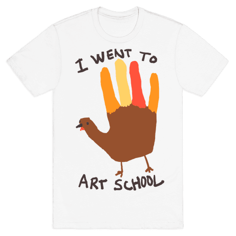 I Went To Art School Hand Turkey Mens T-Shirt