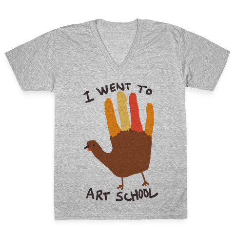 I Went To Art School Hand Turkey V-Neck Tee Shirt