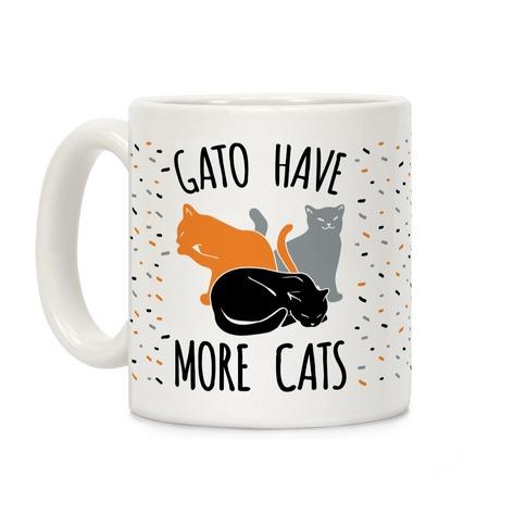 Gato Have More Cats Coffee Mug