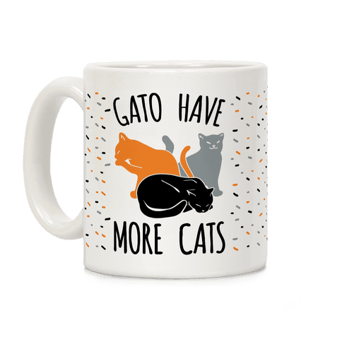 Gato Have More Cats Coffee Mug