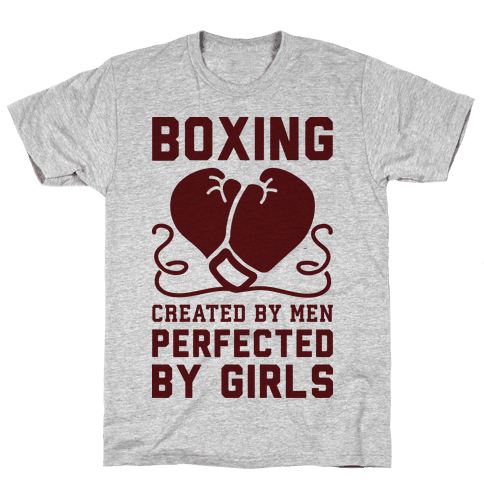 Boxing Created By Men Perfected By Girls Mens T-Shirt