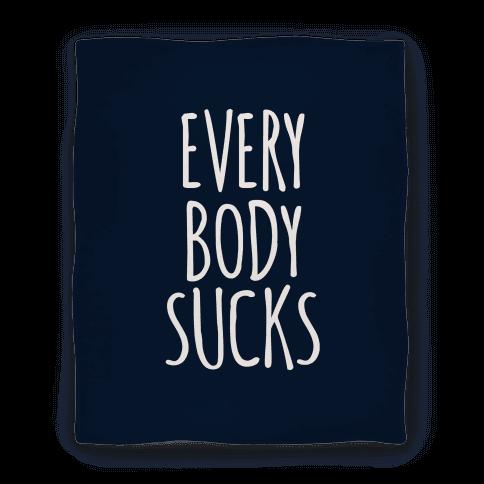 Everybody Sucks Blanket