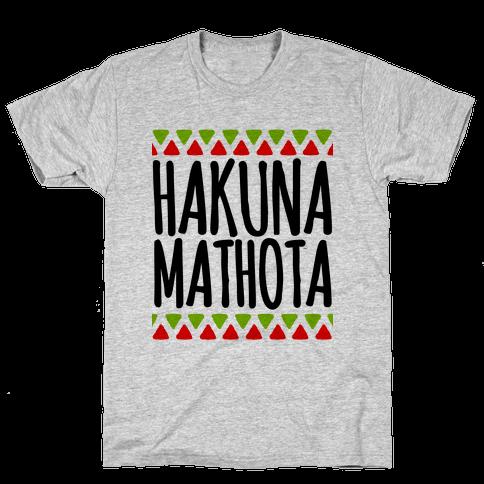 Hakuna MaTHOTa Mens T-Shirt