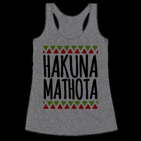 Hakuna MaTHOTa Racerback Tank Top