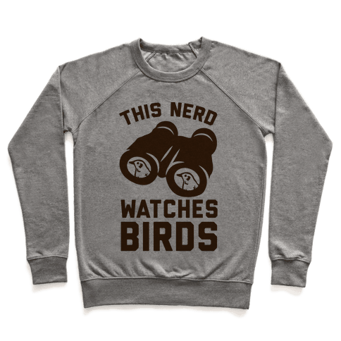 This Nerd Watches Birds Pullover