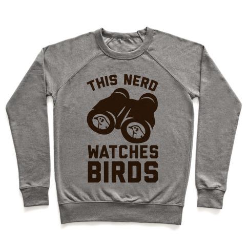 This Nerd Watches Birds Pullover