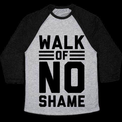 Walk Of No Shame Baseball Tee
