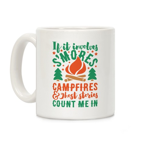 S'mores Campfires And Ghost Stories Coffee Mug